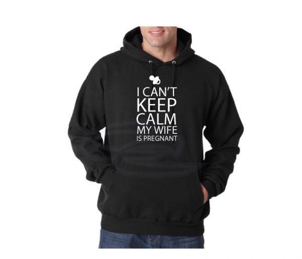 I Cant' Keep Calm My Wife Is Pregnant Shirt