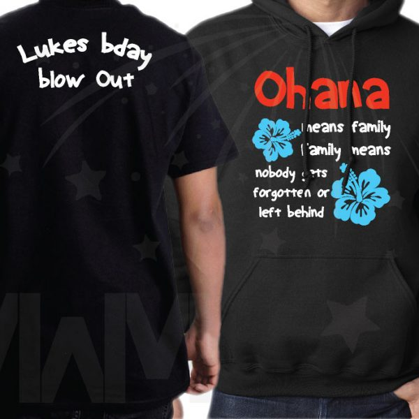 Family Matching Shirts Ohana means family Family means nobody gets forgotten or left behind Lukes bday Blow Out married with mickey mwm