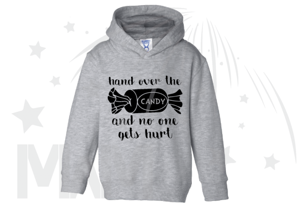 Hand Over the Candy And No One Gets Hurt Halloween holiday Toddler Funny Shirt