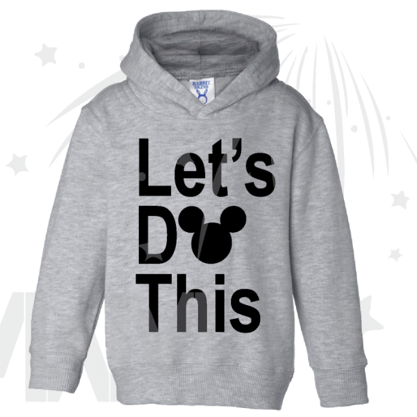 Let's Do This Mickey Head Toddler hoodie Married With Mickey