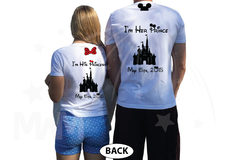 Addicted To Disney I'm Her Prince I'm His Princess Disney Castle Wedding Date Minnie Bow Mickey Head married with mickey white tshirts