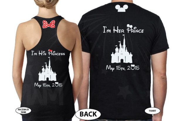 Addicted To Disney I'm Her Prince I'm His Princess Disney Castle Wedding Date Minnie Bow Mickey Head married with mickey black tee and tank