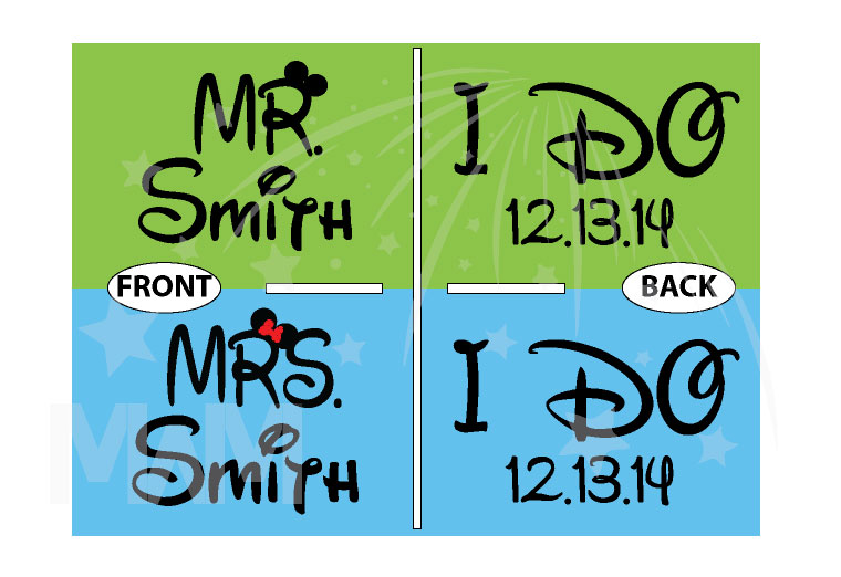 Mr Mrs I Do Wedding Date and Custom Names married with mickey