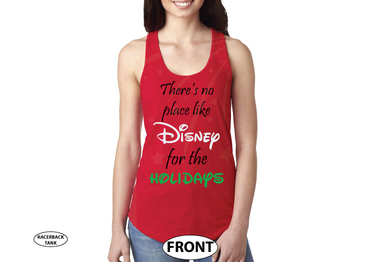There's no place like Disney for the holidays married with mickey red tank top