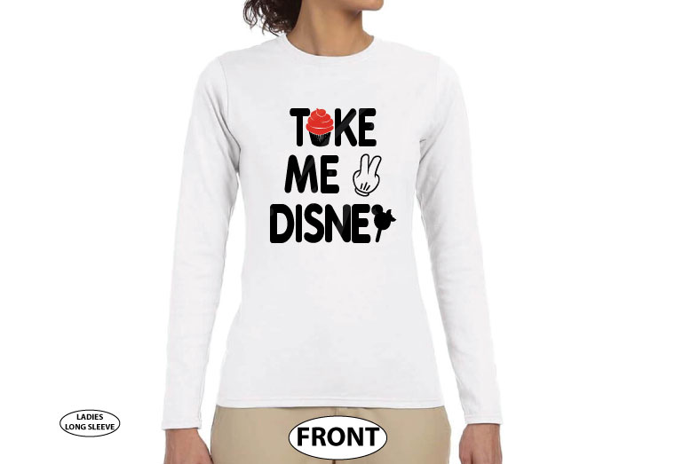 Take Me To Disney Shirt, ladies and mens cut any style, Married With Mickey, World's Cutest Apparel white long sleeve