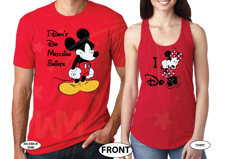 I Don't Do Matching Shirts Angry Mickey Mouse, I do Minnie Mouse married with mickey red tee and tank