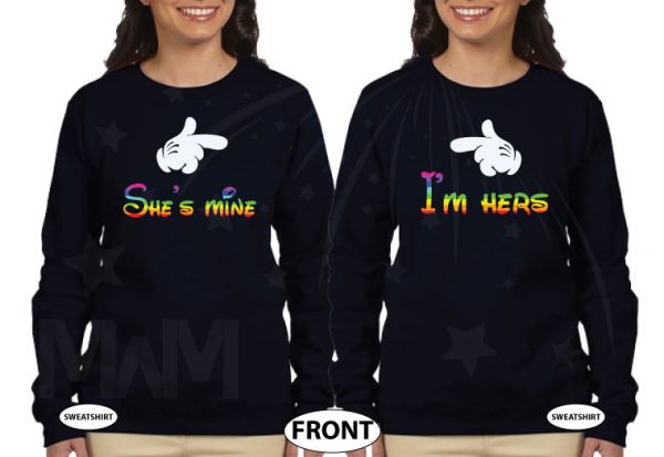 LGBT Lesbian Matching Shirts, I'm Hers She's Mine Rainbow Colored Mickey Pointing, Her Princess Her Queen Hands In Heart Shape married with mickey black sweaters