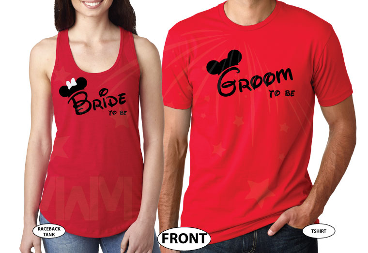 Bride to be, Groom to be, I Do Worl'd Cutest Matching Couple Shirts married with mickey mwm red tee and tank