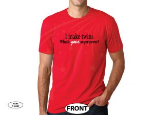 I Make Twins What Is Your Superpower Awesome Cool Shirt For Him married with mickey red tshirt