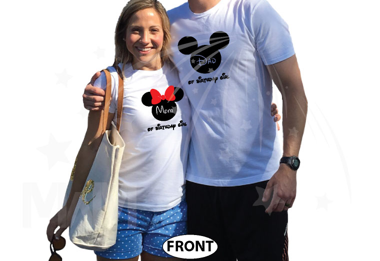 Dad and Mom Of Birthday Girl (Boy) Disney Family Couple Shirts married with mickey white tshirts