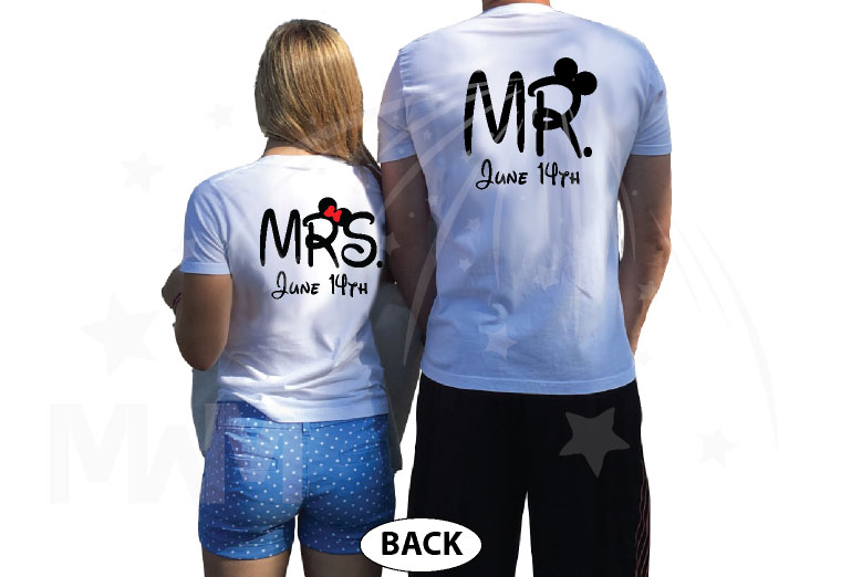 Mr Mrs I'm His Princess I'm Her Prince With Custom Wedding Date married with mickey white tshirts