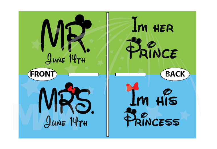 Mr Mrs I'm His Princess I'm Her Prince With Custom Wedding Date married with mickey