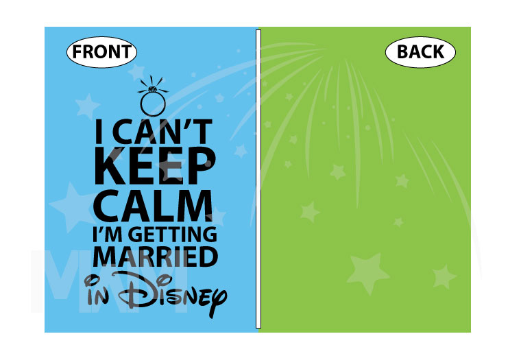 I Can't Keep Calm I'm Getting Married In Disney married with mickey