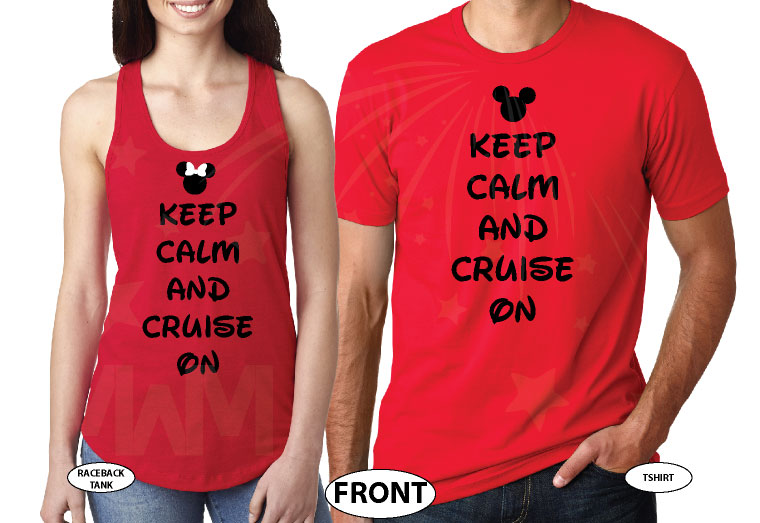 Keep Calm and Cruise On Disney Couple Matching Shirts married with mickey red tee and tank