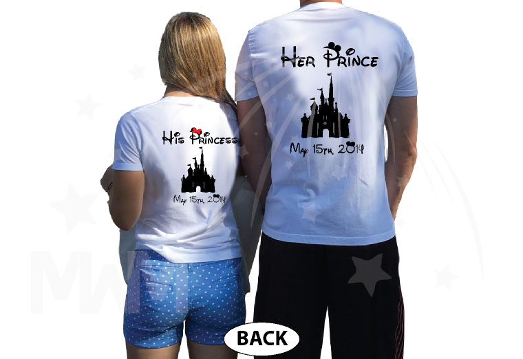 Soulmate His Princess Her Prince Disney Castle Custom Wedding Date married with mickey white tshirts
