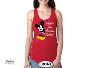 I Don't Do Matching Shirts Angry Mickey Mouse Funny Shirt married with mickey red tank top