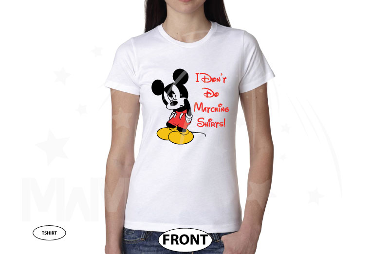 I Don't Do Matching Shirts Angry Mickey Mouse Funny Shirt married with mickey white tshirt