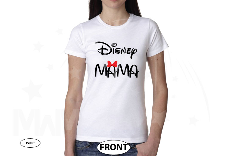 Disney Mama, ladies and mens cut shirts, pick any style and apparel color married with mickey white tshirt