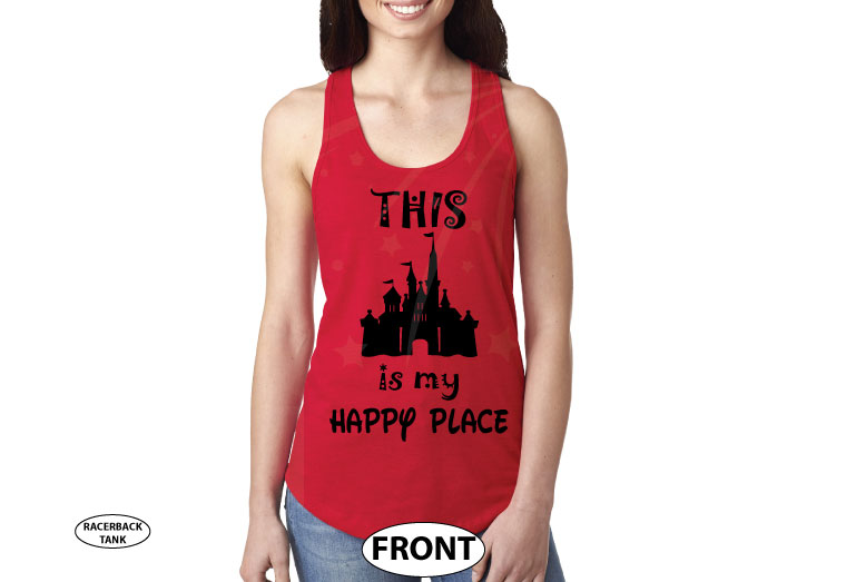 This Is My Happy Place Cinderella Castle married with mickey red tank top