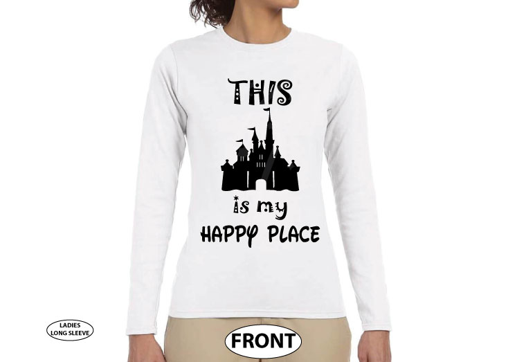 This Is My Happy Place Cinderella Castle married with mickey white long sleeve