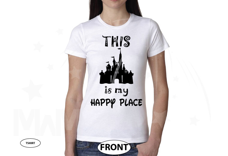 This Is My Happy Place Cinderella Castle married with mickey white tshirt