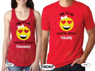 OMG It's My Daughter's Birthday Mommy and Daddy Matching Parents Shirts married with mickey red tee and tank
