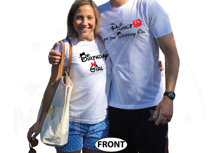 Prince of the Birthday Girl, Birthday Girl, I'm His Princess, I'm Her Prince, Disney Cinderella Castle With Wedding Date married with mickey white tshirts