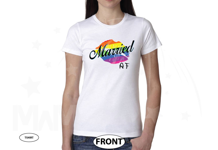 LGBT Lesbian or Gay Single Shirt, Ladies and Mens Cut, Married AF, Rainbow Love Lips married with mickey white tshirt
