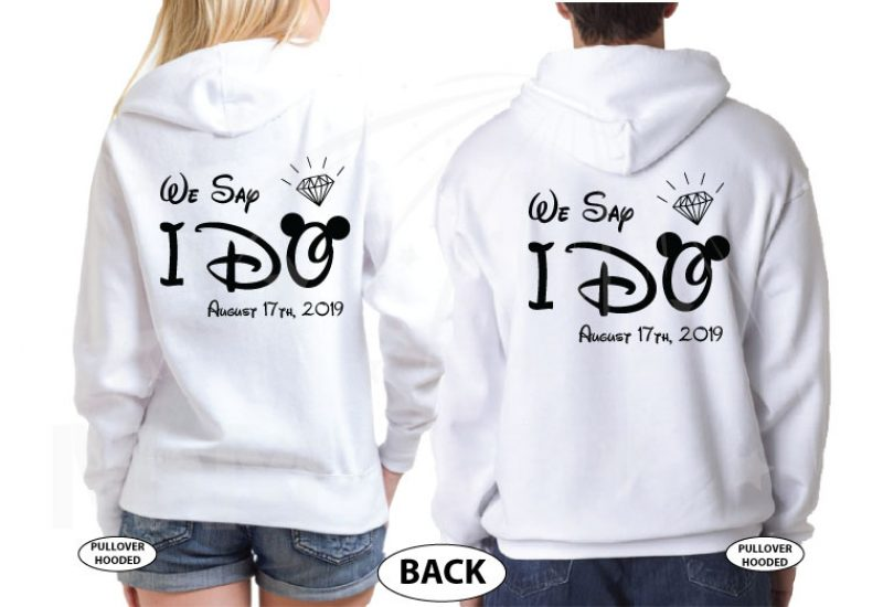 Bride to be, Groom to be, We Say I Do With Wedding Date, Worl'd Cutest Matching Couple Shirts married with mickey white hoodies