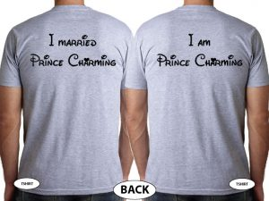 LGBT Gay Soul Mate Love Matching Shirts, I Married Prince Charming, I am Prince Charming married with mickey grey tshirts
