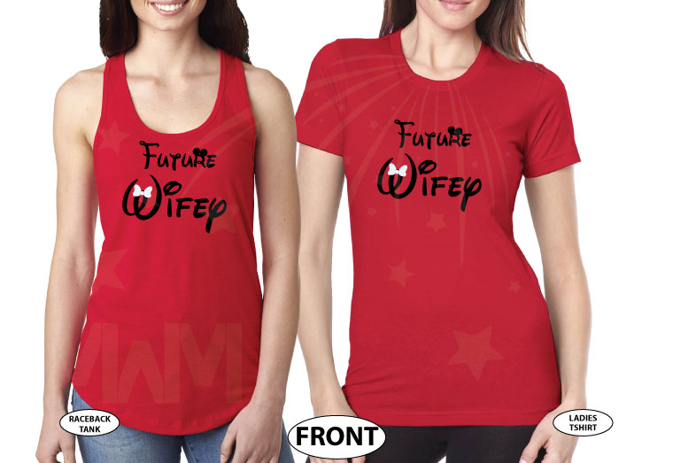 500445 LGBT Lesbian Matching Shirts, Future Wifey married with mickey red tee and tank