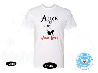 Alice In Wino-Land Cool Funny Shirt for Wine Lover, Next Level Premium Fitted Sueded Super Soft Crewneck, Married With Mickey 500389am