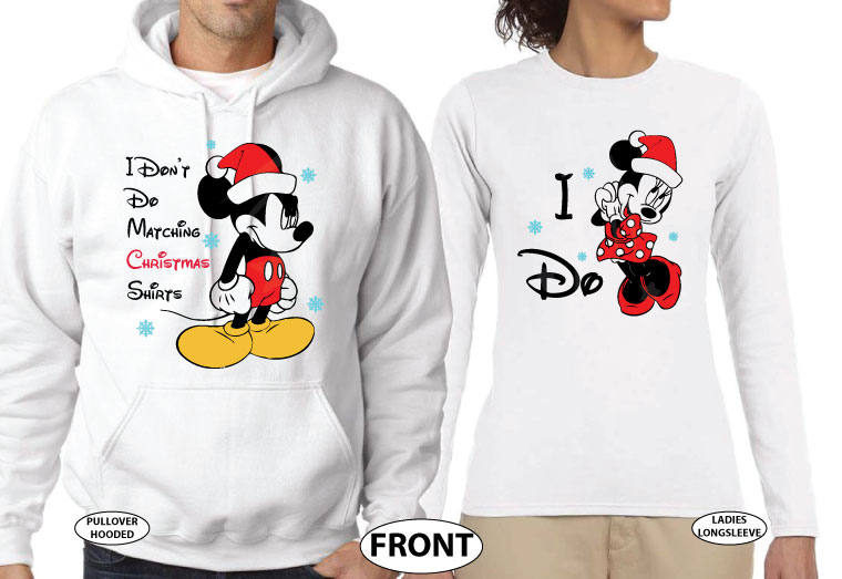 I Don't Do Matching Christmas Shirts Angry Mickey Mouse, I do Minnie Mouse, Santa Claus Hat, Snowflakes, married with mickey, the world's cutest matching couple white hoodie and sweater