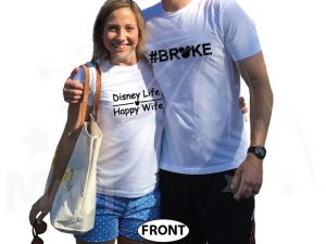 Adorable super funny matching Disney Life Happy Wife and #broke with Mickey ears and head tshirts, married with mickey, white tshirts