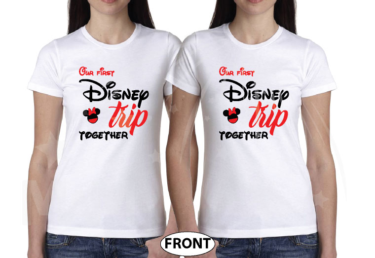 LGBTQ matching Lesbians Disney couple shirts with mini Minnie Mouse cute kiss and Our first Disney trip together disneymoon honeymoon tanks, married with mickey, matching ladies white t-shirts
