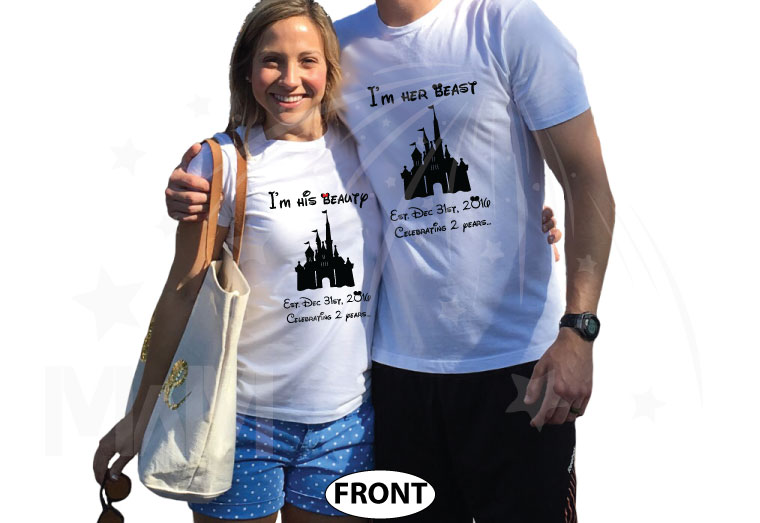 Together Since Mickey and Minnie Mouse I'm her beast I'm his beauty Disney Castle Wedding Date, Celebrating 2 years, married with mickey, white matching t-shirts